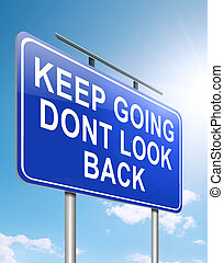 Keep going. - Illustration depicting a roadsign with a...