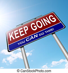 Motivational message - Illustration depicting a roadsign...