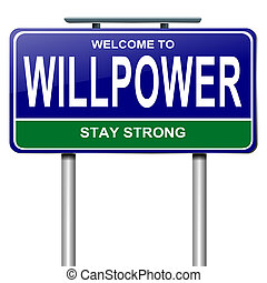 Willpower concept - Illustration depicting a roadsign with a...