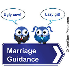 marriage guidance - Comical marriage guidance sign isolated...