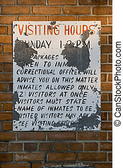 Prison Visitation sign - Outside the old jail house in...