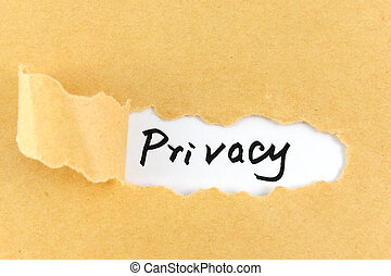 Privacy word - Teared paper with privacy word behind it