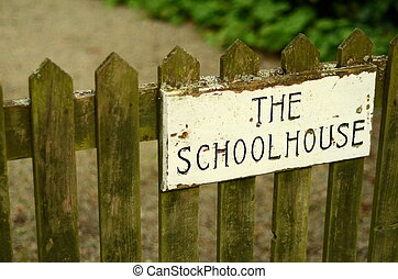 Schoolhouse Gate - Education Image Of Rustic Sign On School...