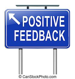 Positive feedback concept - Illustration depicting a...