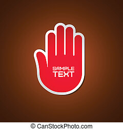 Stop hand - Red stop hand with removable sample text