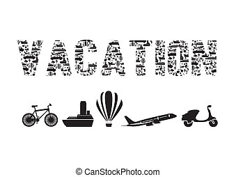 Vacation - Illustration of the word vacation formed with...