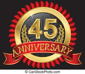 45 years anniversary golden label with ribbons, vector...