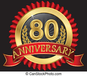 80 years anniversary golden label with ribbons, vector...