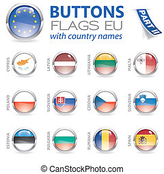 Buttons with EU Flags - Three Dimensional Buttons with...