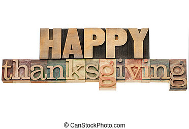 Happy Thanksgiving in wood type - Happy Thanksgiving -...