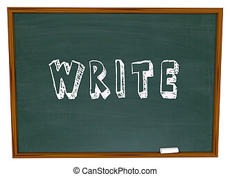 Write Word Chalkboard Chalk Writing School Lesson - The word...