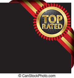Top rated golden label with red ribbons, vector