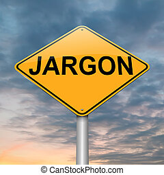 Jargon concept - Illustration depicting a roadsign with a...