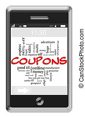 Coupons Word Cloud Concept on Touchscreen Phone - Coupons...