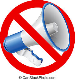 No Audio allowed sign - Megaphone or bullhorn with red not...
