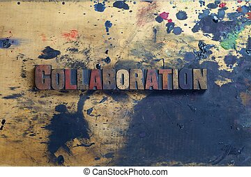 Collaboration - The word Collaboration written in antique...