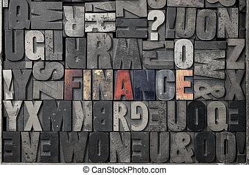 Finance - The word Finance written out in old letterpress...