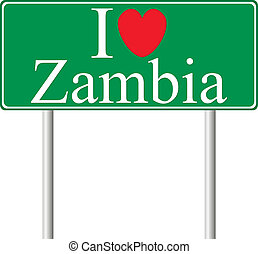 I love Zambia, concept road sign isolated on white...