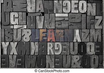 Learn - The word learn written out in old letterpress...