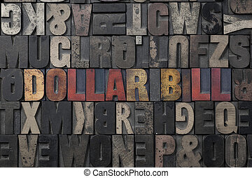 Dollar Bill - The words Dollar Bill written in antique...