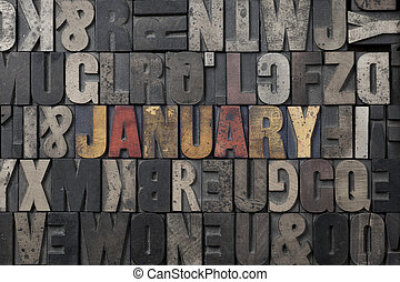 January - The word January written in antique letterpress...