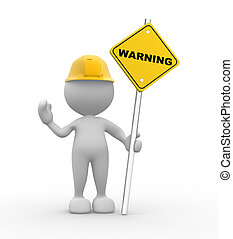 Warning sign - 3d people - man, person with a warning sign