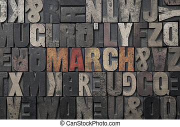 March - The word March written in antique letterpress...