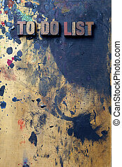 To Do List - The words To Do List written in antique...