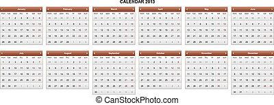 Calendar 2013. Executed in brown.