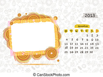Vector calendar 2013, november. Frame with place for your text or photo