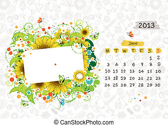 Vector calendar 2013, june. Frame with place for your text or photo