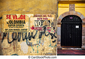 Colombia for Sale - An anti free trade agreement sign in...
