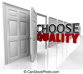 Choose Quality Many Doors Choice Decide Best Option - The...