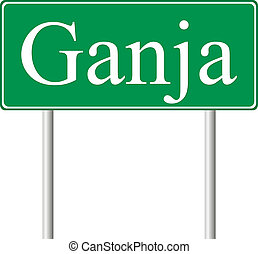 Ganja green road sign isolated on white background