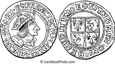 Coin Currency, Francis I of France, vintage engraving - Coin...