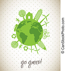 go green - green ecology icons over planet, go green vector...