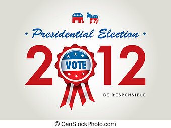 us presidential election 2012 - vector vote badge for us...