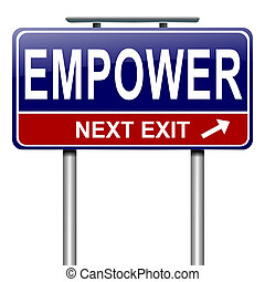 Empower concept. - Illustration depicting a roadsign with an...