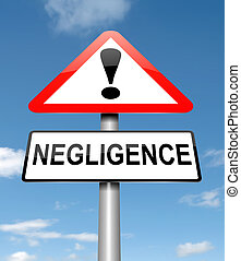 Negligence concept. - Illustration depicting a roadsign with...