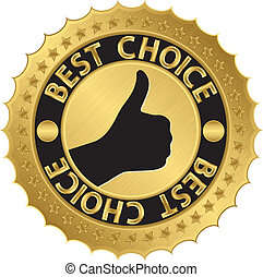 Best choice golden label, vector
