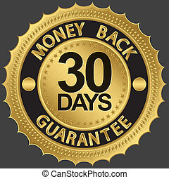 30 days money back guarantee golden sign, vector