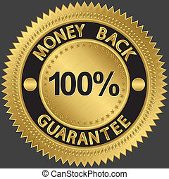 100 percent money back guarantee golden sign, vector
