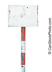 Rusty rusted metal sign board signage, old aged weathered white isolated blank empty signboard rectangle copy space, rectangular plate warning signpost pole post background, vintage grunge