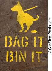 Bag and bin dog mess sign - A sprayed on pavement sign...