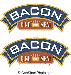 Bacon Symbol - Bacon symbol featuring the words, u201CKing...