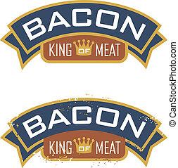 ベーコン, 王, 肉