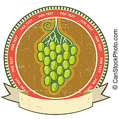 Grapes label with scroll for text on old grunge paper