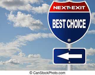 Best choice road sgin