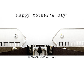 Typewriter Happy Mothers Day - Happy Mothers Day greeting...