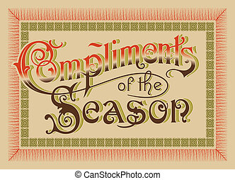 Compliments of the Season vector - vintage card Compliments...